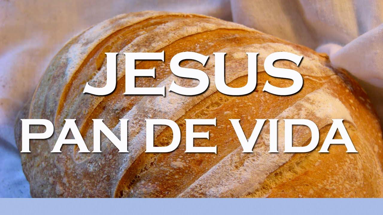 Resultado de imagen de jesus pan de vida