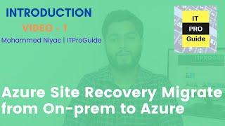 Azure Site Recovery - Migrate On-premises to Microsoft Azure - Introduction VPN, Hyper-V, VMware  V1