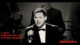 Lagu Saxophone santai bikin relax, Michael Buble Home, Haven't met you yet, To love somebody !!