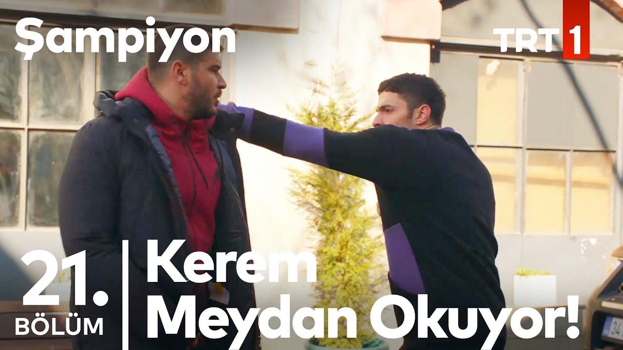 Kerem, Fırat'ın Karşısına Çıkıyor!   Şampiyon 21. Bölüm