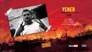 Yener - Çocuk (Official Audio)