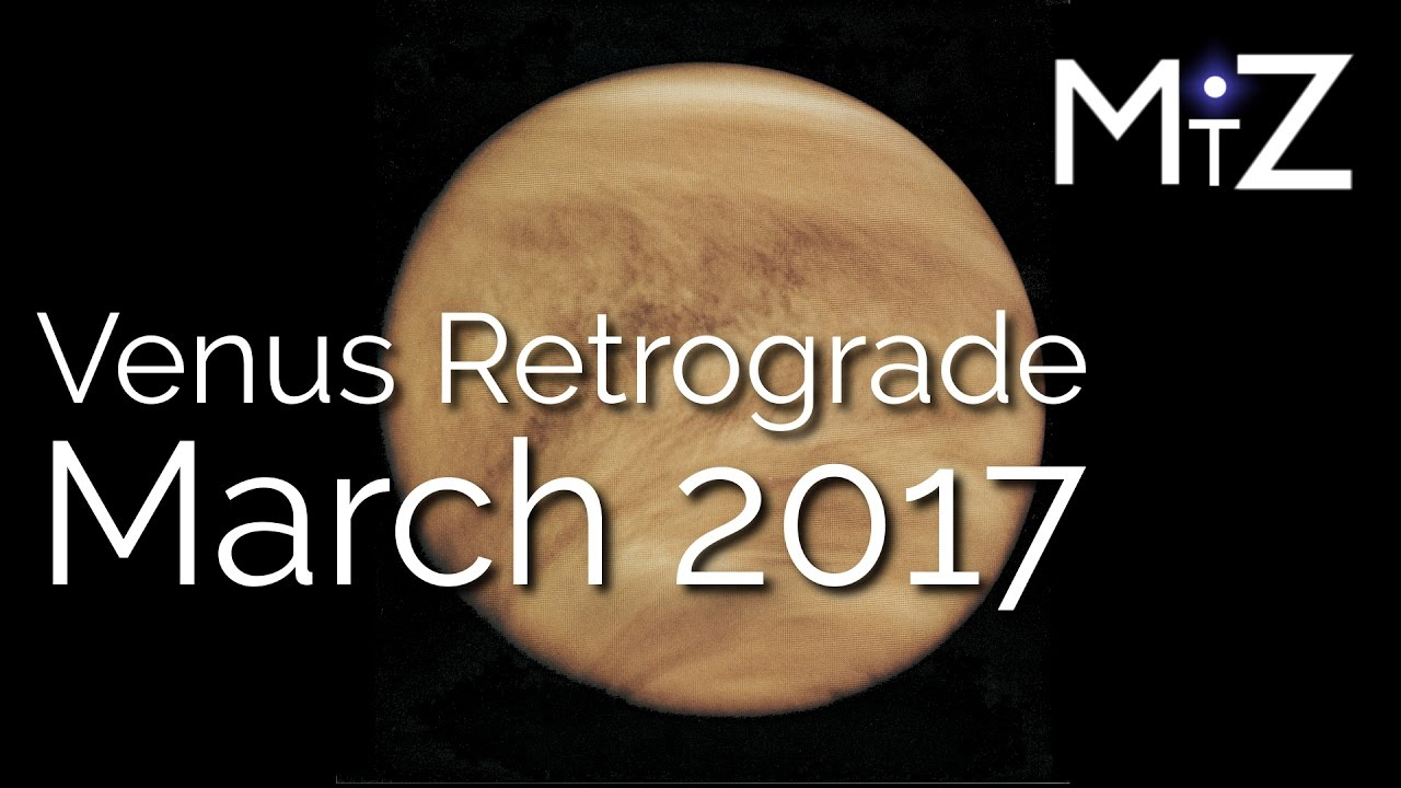 Venus retrograde march 3 4 5 2017 true sidereal astrology venus retrograde march 3 4 5 2017 true sidereal astrology geenschuldenfo Images