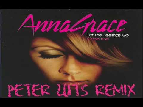 AnnaGrace - Let The Feelings Go (Peter Luts Remix)