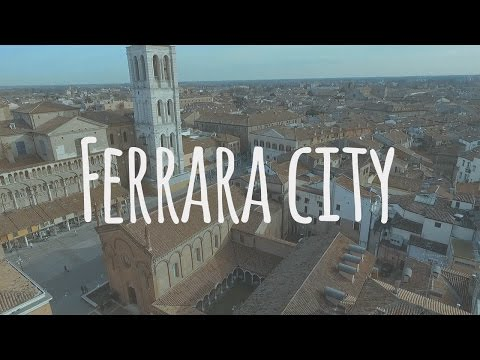 Ferrara city [DestinationFilm]