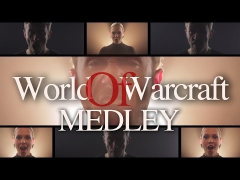 World Of Warcraft Medley - Peter Hollens Feat Evynne Hollens A Cappella
