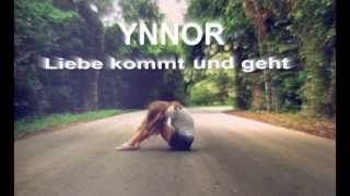 [Liebe kommt und geht] + SONGTEXT + HD by y.n.n.o.r