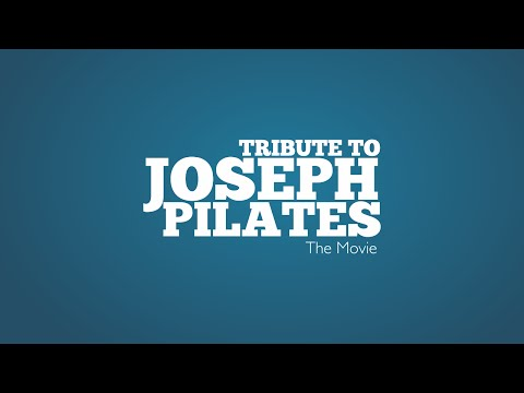 Tribute to Joseph Pilates - The Movie (Official Trailer)