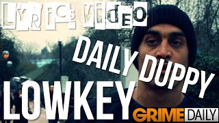 [LYRICS VIDEO] LOWKEY - DAILY DUPPY - GRIME DAILY