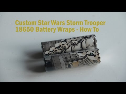 Vapor Geeza How to re-wrap your 18650 batteries with pictures. (We went with Stormtroopers )