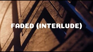Alan Walker - Faded (Interlude) With the Full album