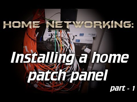 Home Networking Installing A Home Patch Panel Part 1 Youtube