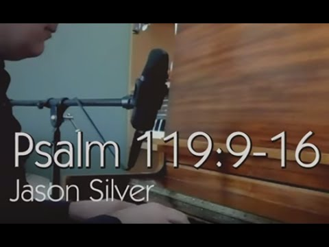 🎤 Psalm 119:9-16 Song with Lyrics - Pure - Jason Silver [WORSHIP SONG]