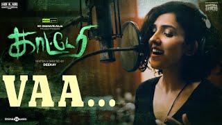 Katteri | Vaa Song Lyric Video | Vaibhav, Varalaxmi, Sonam Bajwa | Deekay | Prasad S.N Thumb