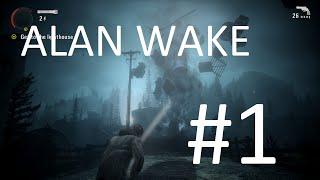 Cùng chơi Alan Wake #1 - VỢ ĐÁNG YÊU !!!
