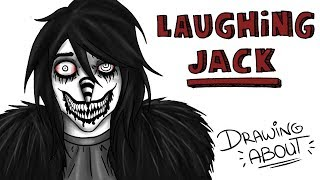 LAUGHING JACK | Draw My Life