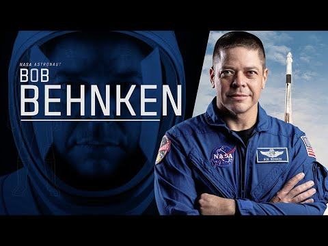 Who is NASA Astronaut Bob Behnken?
