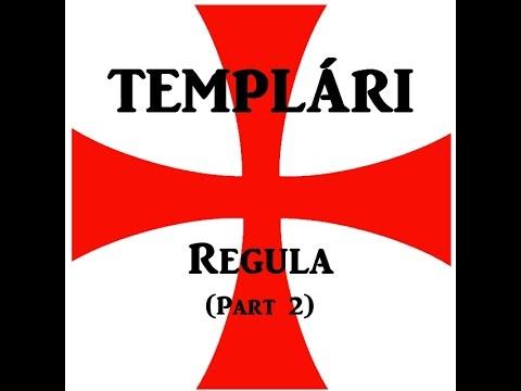 Templári: Regula (časť 2.)