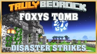Truly Bedrock S1 EP19 Foxys Tomb, The End?[ Minecraft, MCPE, Bedrock Edition ]