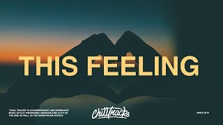 The Chainsmokers - This Feeling (Lyrics) ft. Kelsea Ballerini