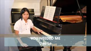 You Needed Me - Randy Goodrum cover by Dao Le.