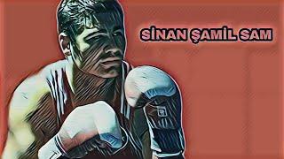 Box  Şampiyonu SİNAN ŞAMİL SAM (Boğazın Boğası) SONSUZ (Spor)