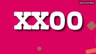 XXOO - HOW TO PRONOUNCE IT!?