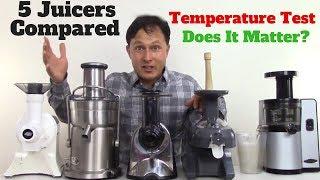 5 Juicer Comparison: Juice Temperature Test - Does It Matter?