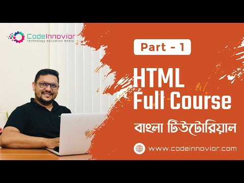 HTML Bangla Tutorial | Part-1 | Introduction & Environment | Full Course For Absolute Beginners 2020