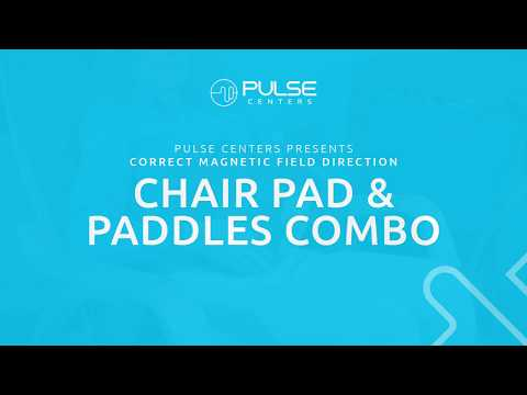 Pulse Centers: Magnetic Field Direction - Chair Pad & Paddles