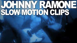Johnny Ramone Slow Motion Clips