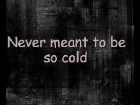 Crossfade - Cold [ Lyrics ]