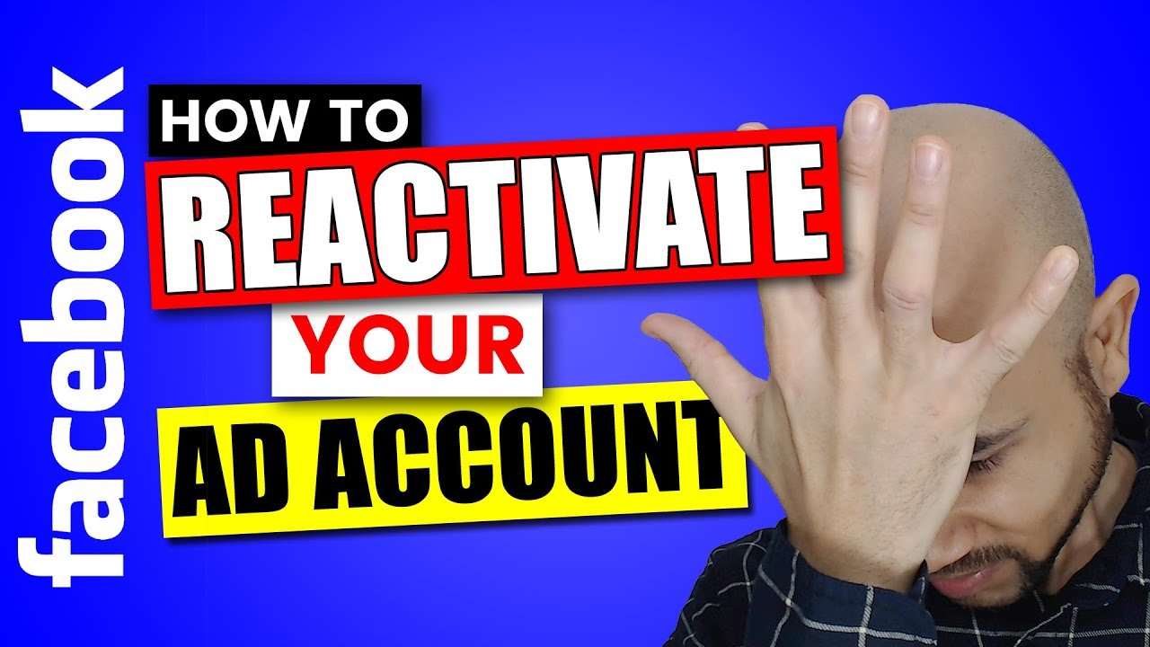Facebook Disabled Ad Account? GET IT REACTIVATED AGAIN!