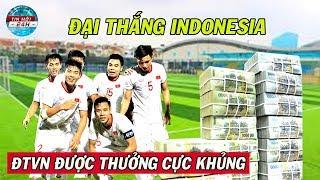Choáng Với Số Tiền Thưởng Của Tuyển Việt Nam Sau Trận Thắng Indonesia