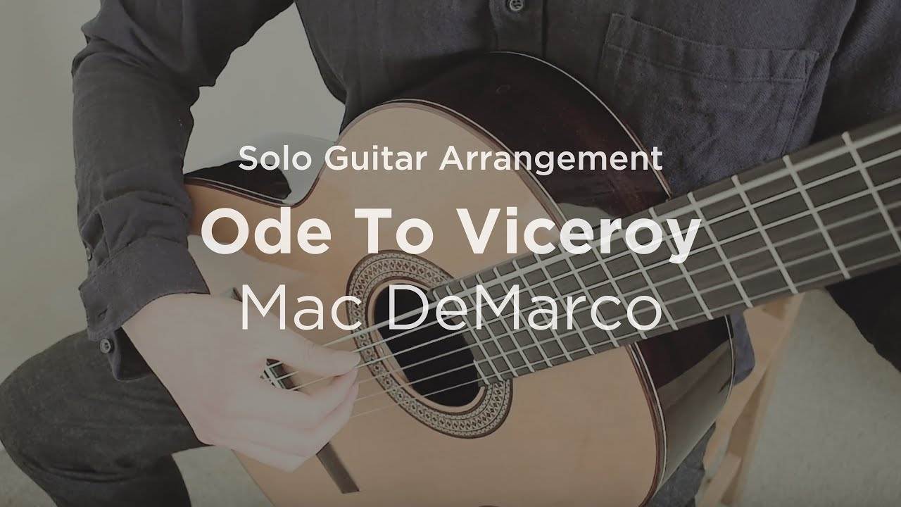 ode to viceroy by mac demarco solo guitar arrangement cover with tab youtube. Black Bedroom Furniture Sets. Home Design Ideas