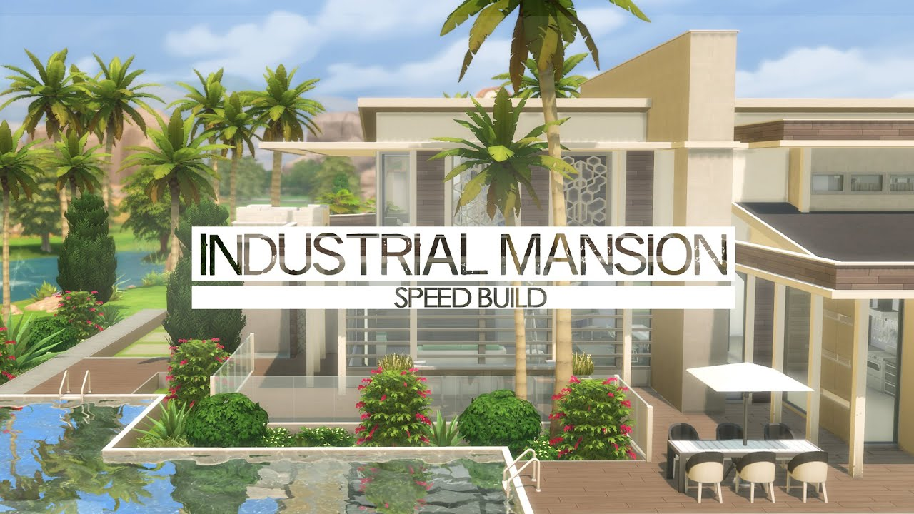 the sims 4 speed build industrial mansion youtube - Industrial House 2016