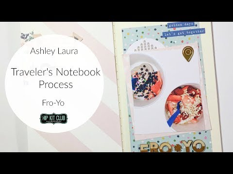 Traveler's Notebook Process | Ashley Laura | Hip Kit Club October 2017