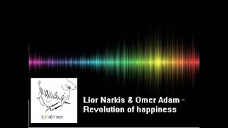 Lior Narkis & Omer Adam - Revolution of happiness