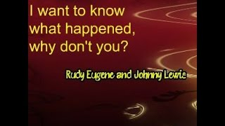 2cd Episode. Rudy Eugene, Johnny Lewis. Why?