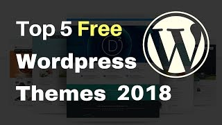 Top 5 Free Wordpress Theme 2018 | Best Popular Responsive Theme [hindi]