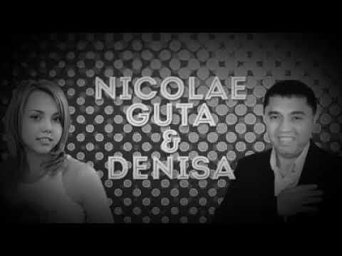 Nicolae Guta & Denisa - ce ne facem noi iubire