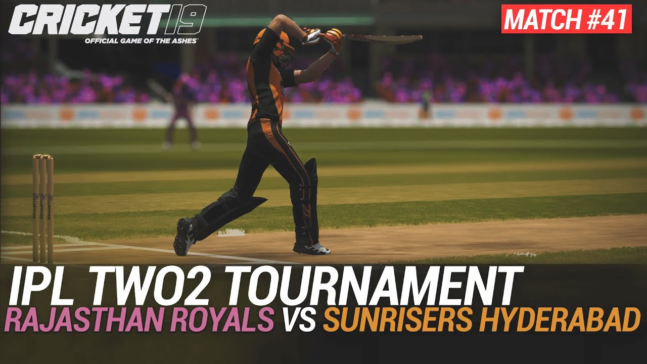 CRICKET 19 - IPL2020 TWO2 - MATCH #41 - RAJASTHAN ROYALS vs SUNRISERS HYDERABAD