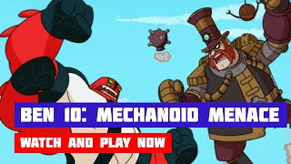Ben 10: Mechanoid Menace · Game · Gameplay