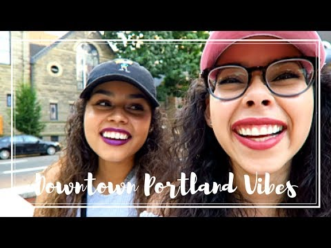 HANGING OUT WITH MY SISTER || PORTLAND, OREGON