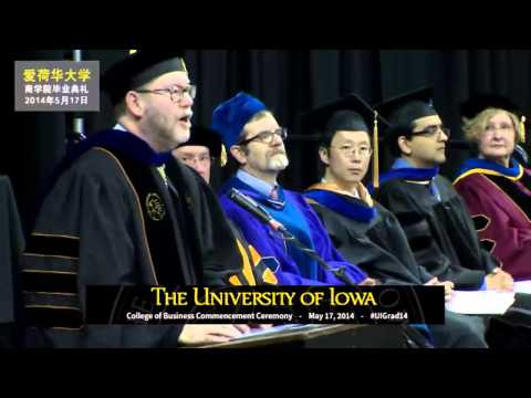 Tippie College of Business Commencement (Chinese Broadcast) May 17, 2014