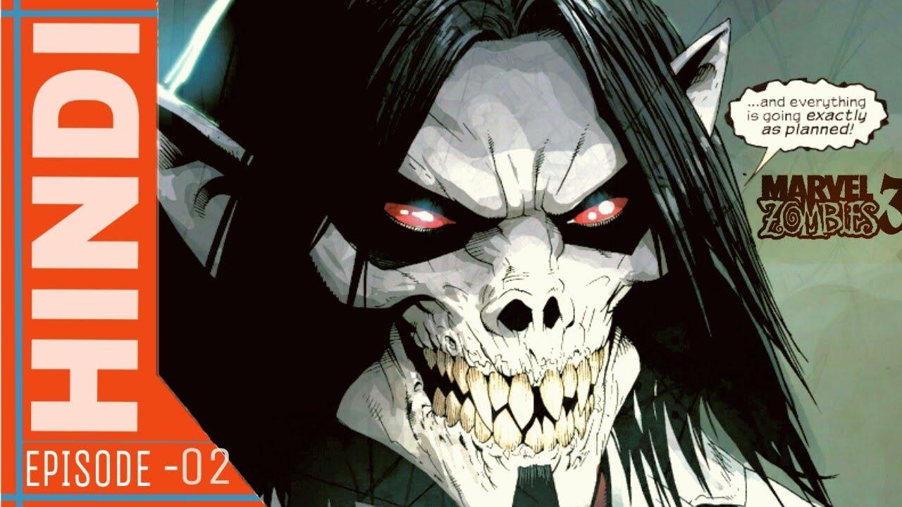 Zombie Morbius >> Marvel Zombies 3 Episodes 02 Zombie Morbius Marvel Comics In Hindi