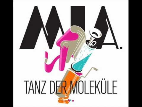 M.i.a - Tanz der Molekühle (Orginal)