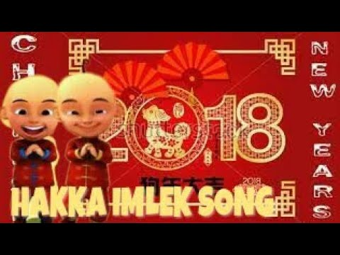 Lagu Hakka Imlek Terbaru 2018 | Upin Ipin | Gong Xi Fa Cai! 恭喜发财 Remix ~ Happy New Year 2018 新年快樂