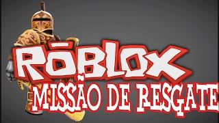 RESCUE MISSION-Roblox