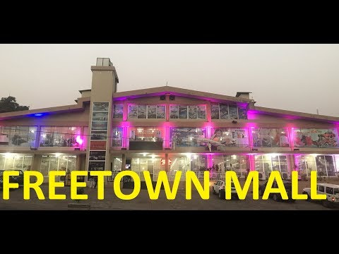 Best shopping mall in Sierra Leone Freetown