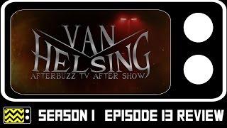 Van Helsing Season 1 Episode 13 Review & After Show | AfterBuzz TV